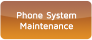 Phone System Maintenance
