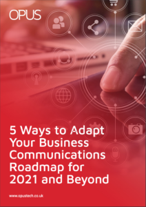 5-Ways-to-Adapt-Your-Business-Communications-Roadmap-for-2021-and-Beyond